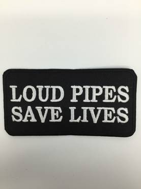 Kangasmerkki, Loud pipes save lives - Kangasmerkit - K1329 - 1